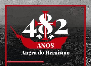 Programa das Comemorações dos 482 Anos da Cidade de Angra do Heroísmo