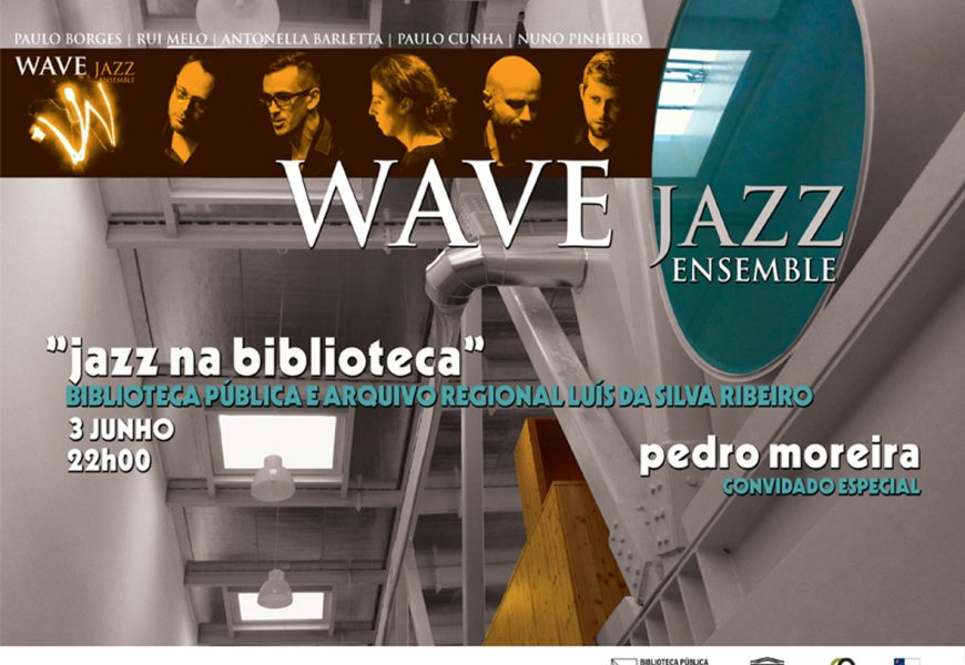 Wave Jazz Ensemble realizam concerto em Angra do Heroísmo